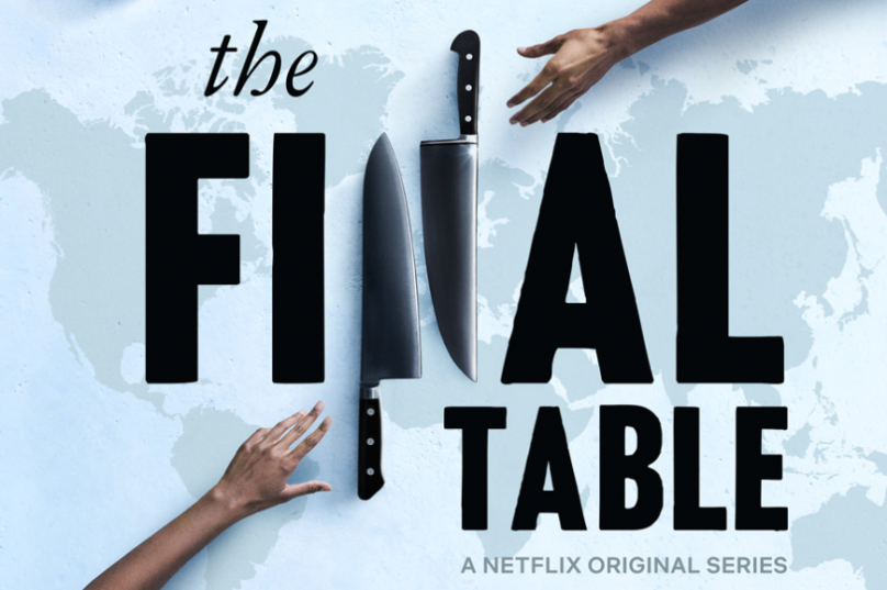 The Final Table: Netflix's Newest Cooking Competition – A ...